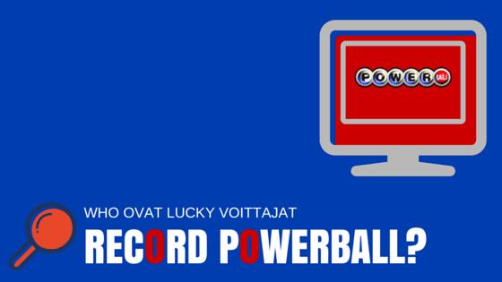 Maailmanennätys Powerball Jackpot - Keitä Big voittajat?