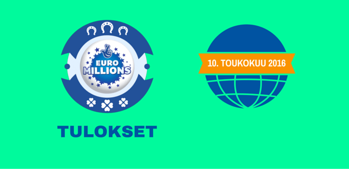 Tiistai-Euro-Millions-Tulos-10-05-2016