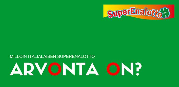 Milloin italialaisen Superenalotto arvonta on?