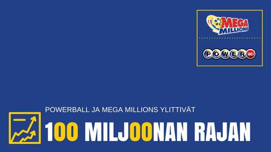Powerball ja Mega Millions ylittivät 100 miljoonan