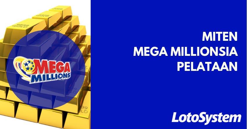 Mega Millionsia Lottoa Suomi